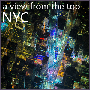 A View From The Top - NYC