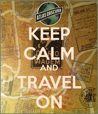 Atlas Obscura: Curious and Wondrous Travel Destinations