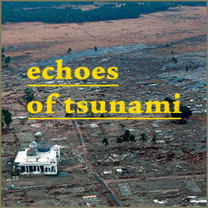 Echoes of Tsunami pays tribute to the victims of the tsunami that hit Southern and Southeast Asia on December 26th, 2004.