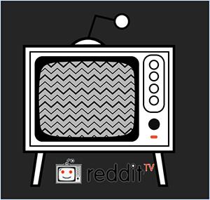 reddittv5