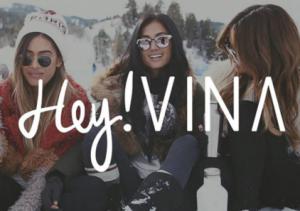 Hey! VINA